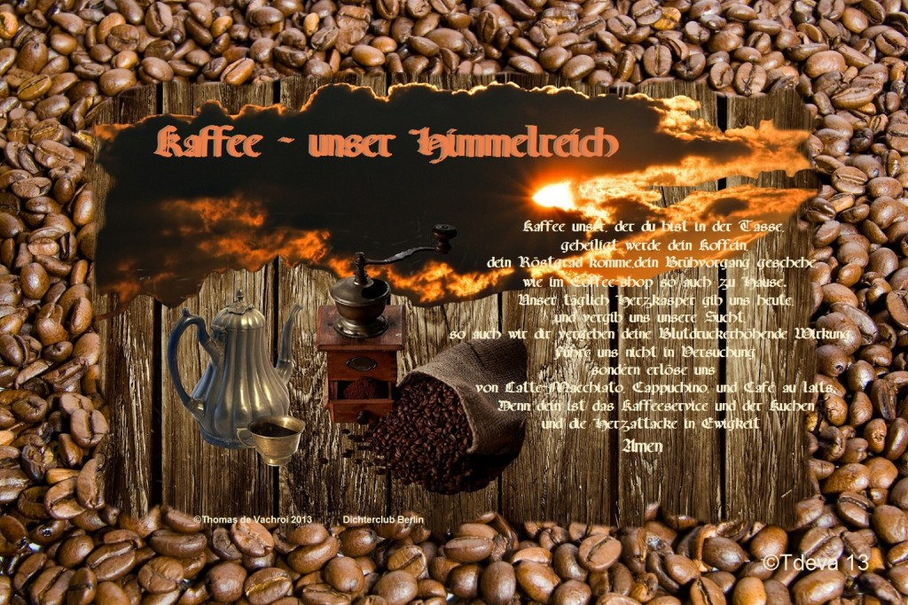 Kaffee - unser Himmelreich