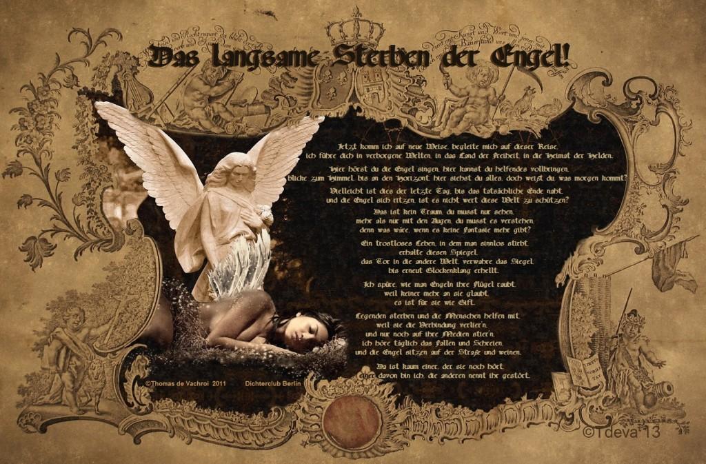 Das langsame Sterben der Engel!