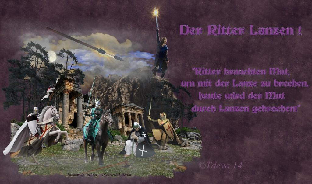 Der Ritter Lanzen!