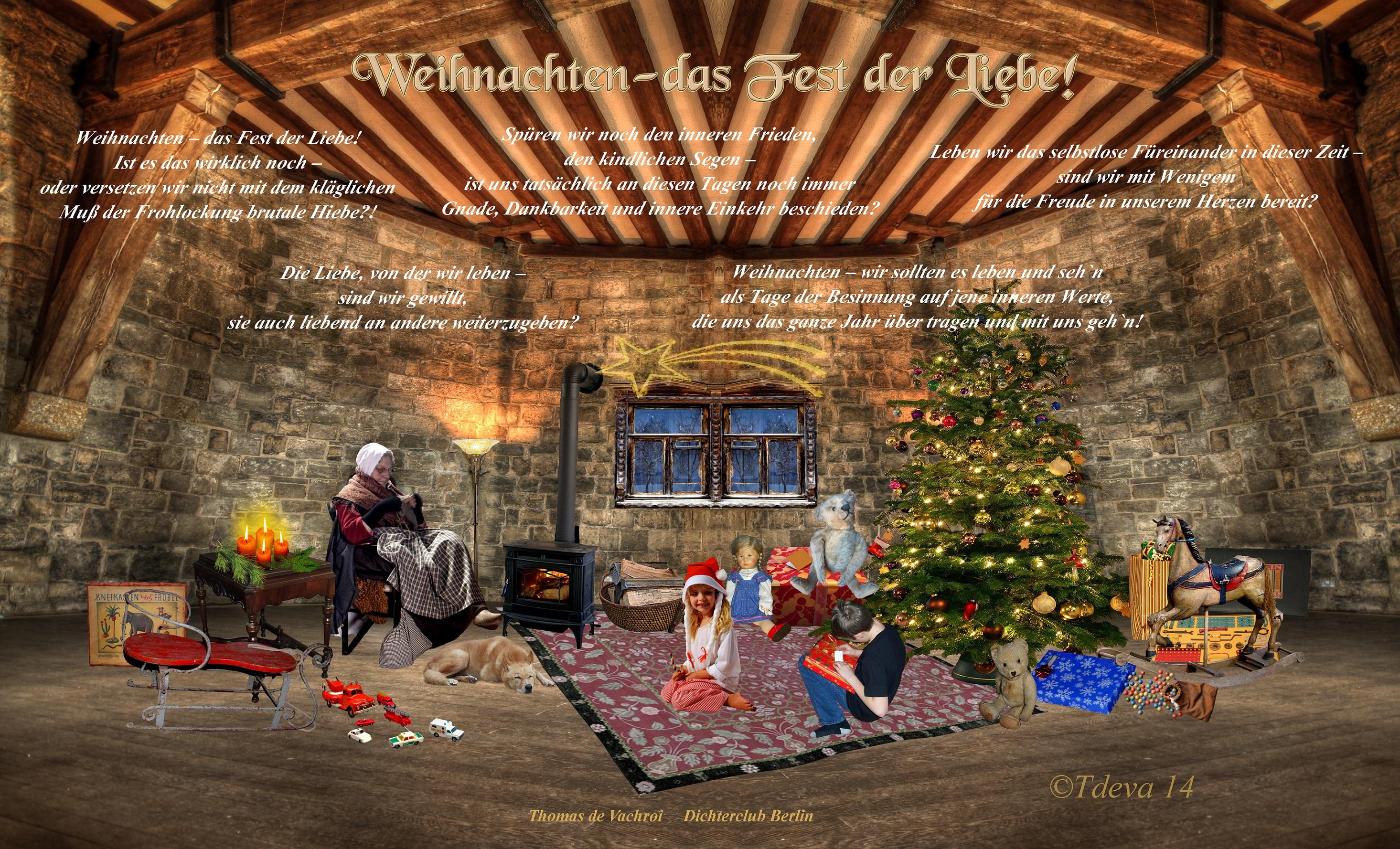Weihnachten-das Fest der Liebe!